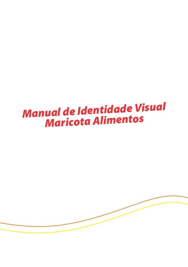 Manual de Identidade Visual Maricota Alimentos