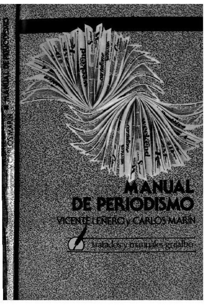 Manual de-periodismo-vicente-lenero-y-carlos-marin