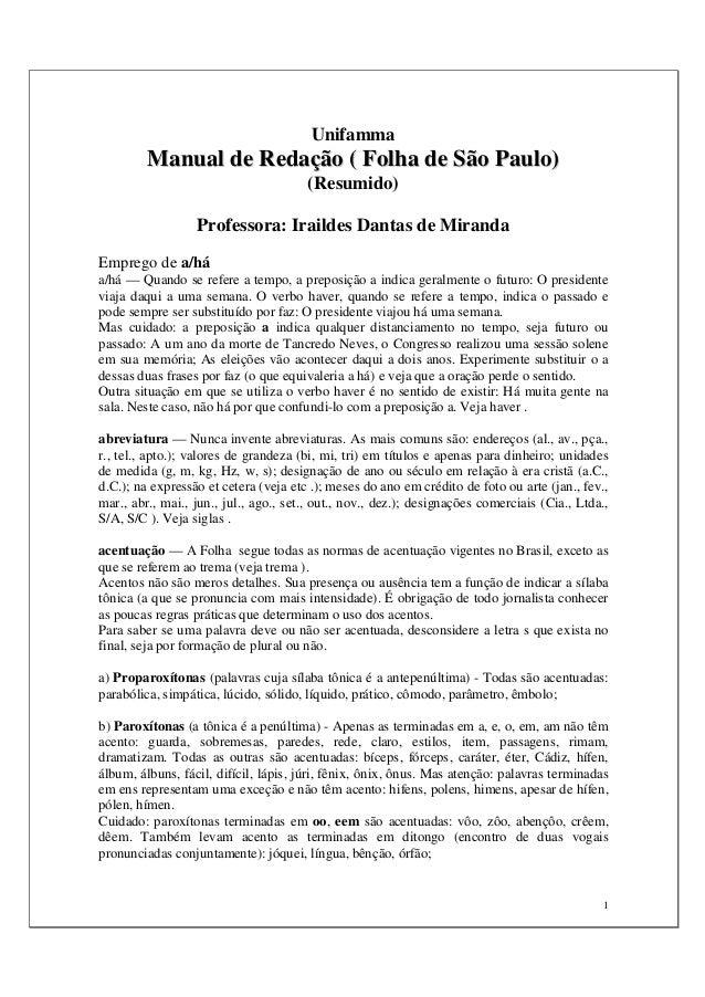 1 Unifamma MMaannuuaall ddee RReeddaaççããoo (( FFoollhhaa ddee SSããoo PPaauulloo)) (Resumido) Professora: Iraildes Dantas ...