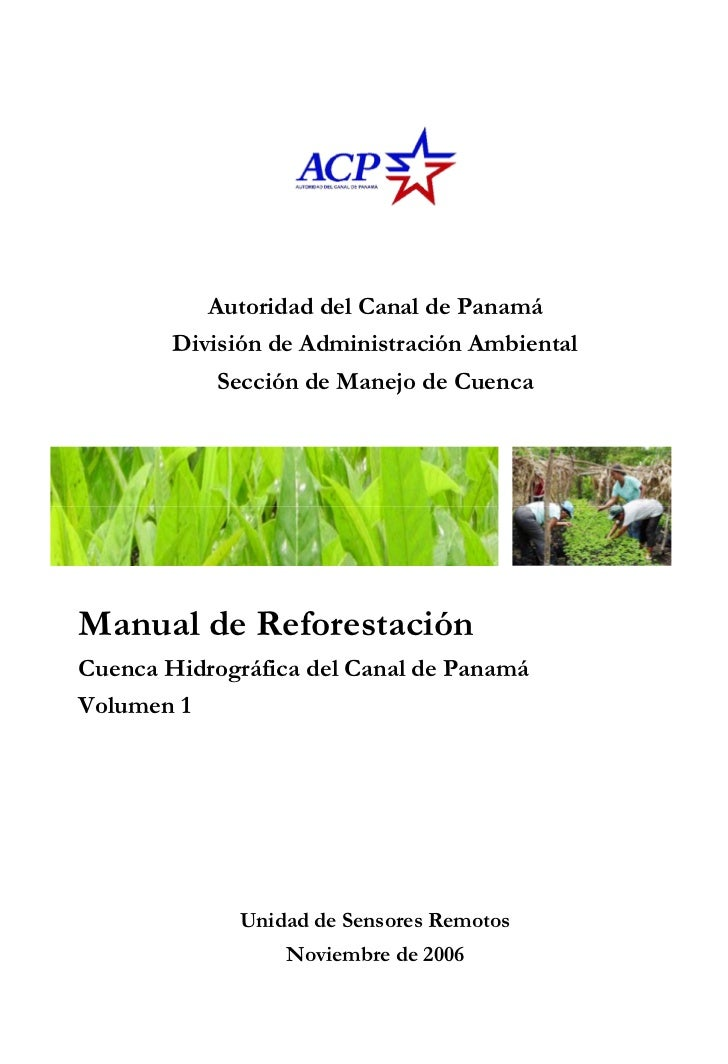Autoridad del Canal de Panamá        División de Administración Ambiental            Sección de Manejo de CuencaManual de ...