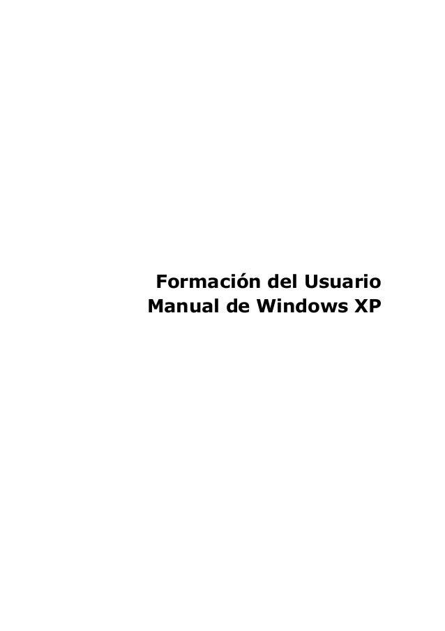 Formación del Usuario Manual de Windows XP