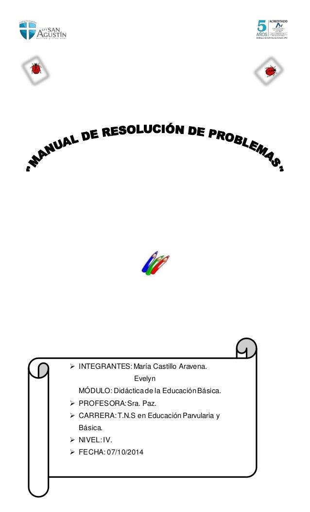  INTEGRANTES:María Castillo Aravena. Evelyn MÓDULO: Didácticade la EducaciónBásica.  PROFESORA:Sra. Paz.  CARRERA:T.N.S...
