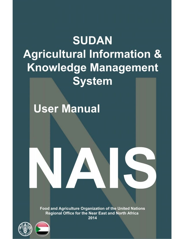 National Agricultural Information and Knowledge Management System User Manual Version 2.0 Food and Agriculture Organizatio...