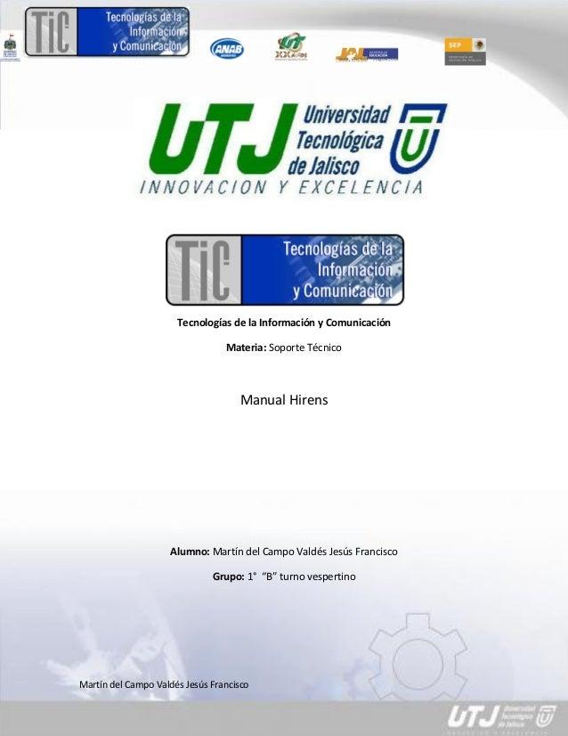 Tecnologías de la Información y Comunicación                                 Materia: Soporte Técnico                     ...