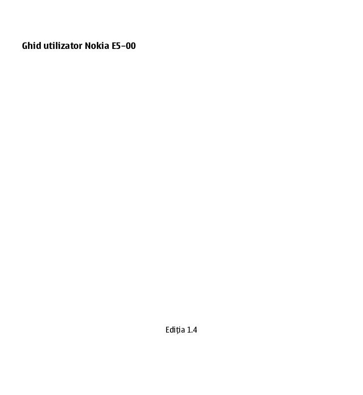 Ghid utilizator Nokia E5–00                              Ediţia 1.4