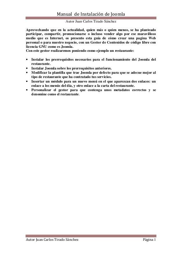 Manual Joomla 3.0 Fuente: bitacoraderedes Autor : Juan Carlos Tirado Sánchez