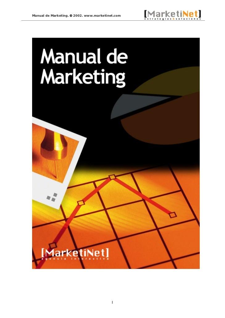 Manual de Marketing. © 2002. www.marketinet.com                                          1