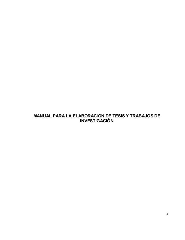 1 MANUAL PARA LA ELABORACION DE TESIS Y TRABAJOS DE INVESTIGACIÓN