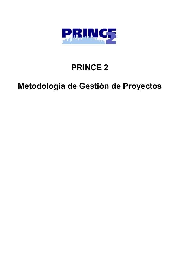 PRINCE 2 Metodología de Gestión de Proyectos