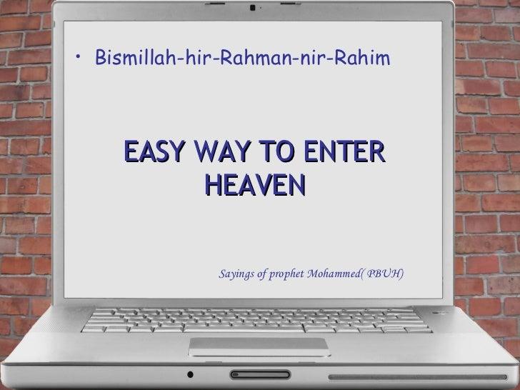 How to enter Heaven Sayings of Prophet Mohammed