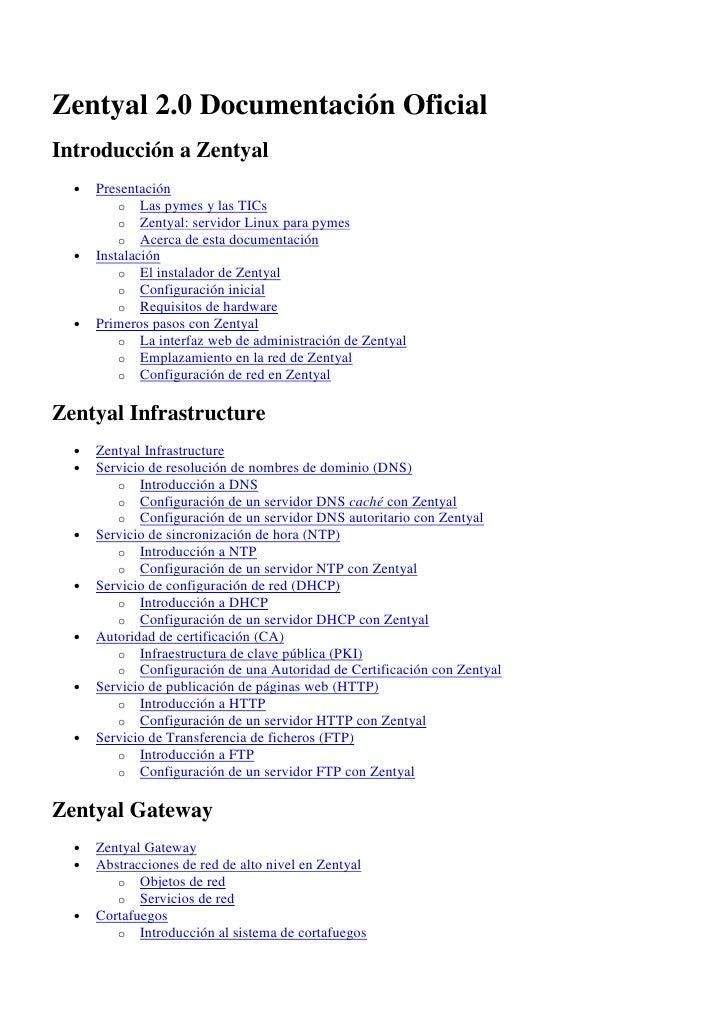 Zentyal 2.0 Documentación OficialIntroducción a Zentyal  •   Presentación          o Las pymes y las TICs          o Zenty...