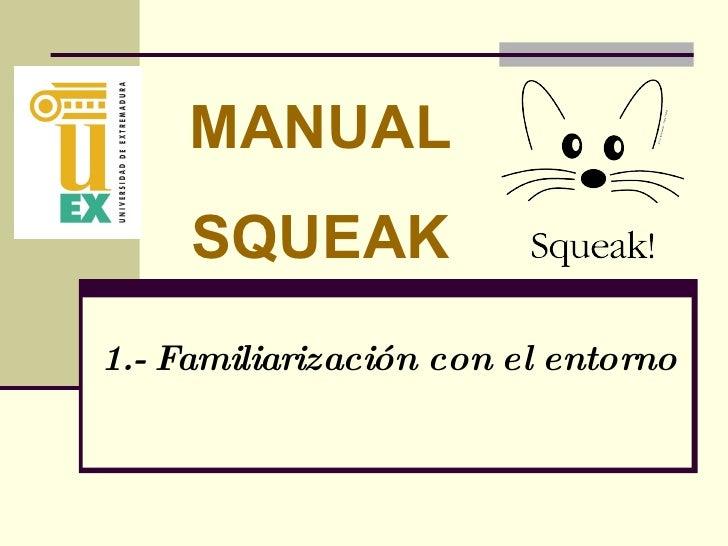 1.- Familiarización con el entorno MANUAL SQUEAK