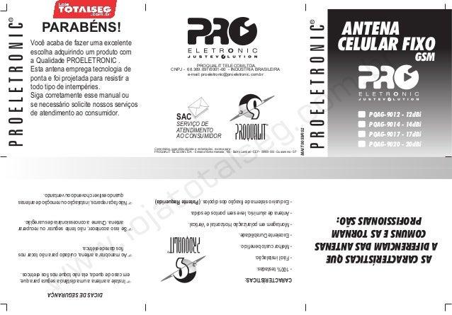 Manual do Usuário da Antena Celular GSM 900MHz 17dBi CABO 10m PQAG-9117 Proeletronic - LojaTotalseg.com.br