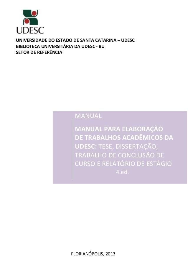 UNIVERSIDADE DO ESTADO DE SANTA CATARINA – UDESC BIBLIOTECA UNIVERSITÁRIA DA UDESC - BU SETOR DE REFERÊNCIA MANUAL MANUAL ...