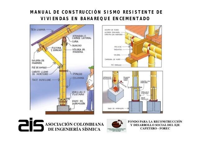 ASOCIACIÓN COLOMBIANA DE INGENIERÍA SÍSMICA FONDO PARA LA RECONSTRUCCIÓN Y DESARROLLO SOCIAL DEL EJE CAFETERO - FOREC MANU...