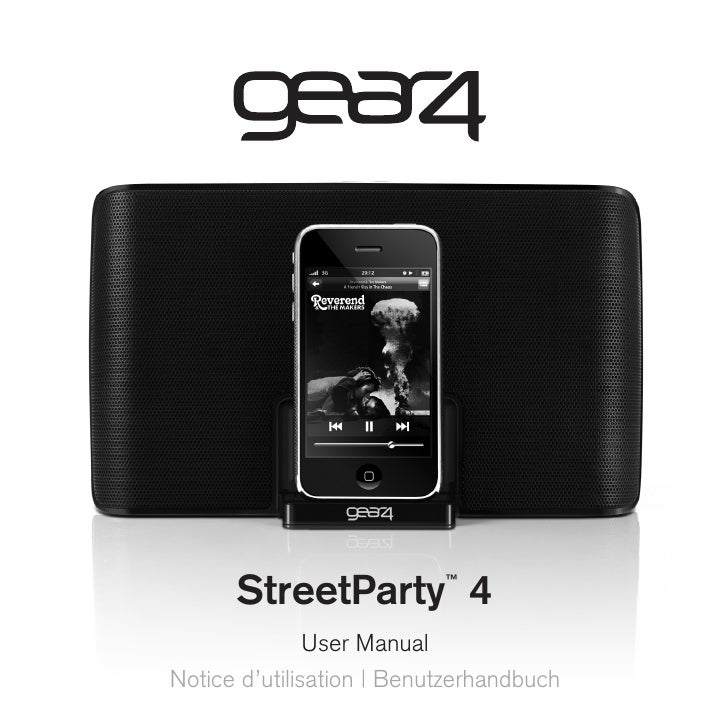 StreetParty 4        ™                    User Manual Notice d'utilisation | Benutzerhandbuch