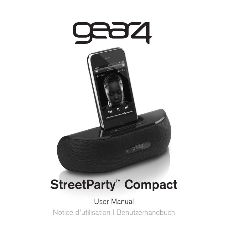 StreetParty Compact ™                  User Manual Notice d'utilisation   Benutzerhandbuch