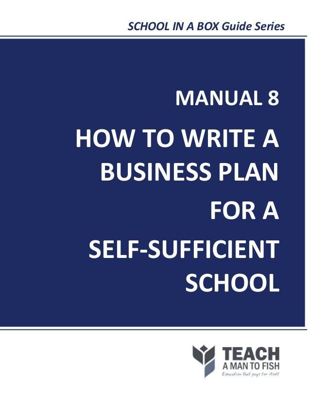 Manual8 howto writea-businessplanforaself-sufficientschool