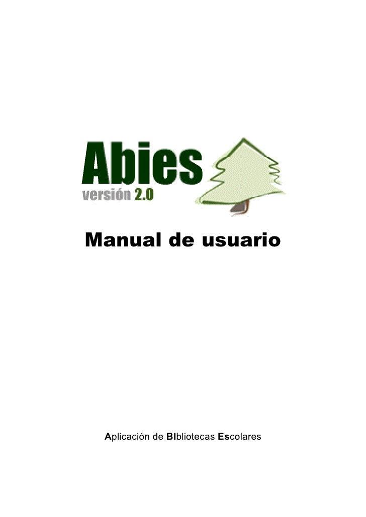 Manual de usuario      Aplicación de BIbliotecas Escolares
