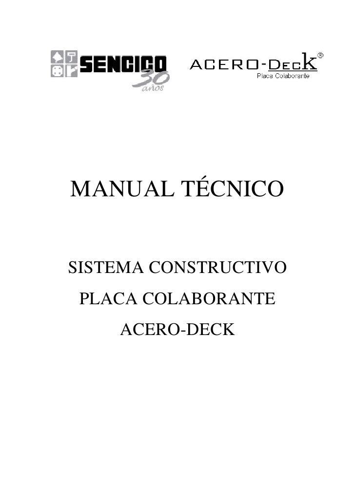 MANUAL TÉCNICOSISTEMA CONSTRUCTIVO PLACA COLABORANTE    ACERO-DECK