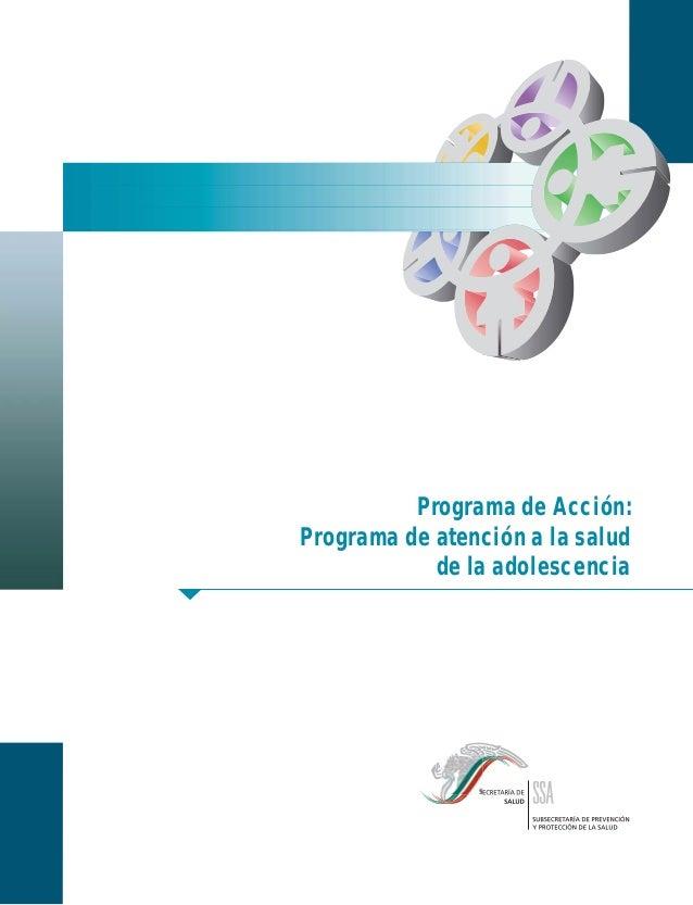 Programa de Acción: Programa de atención a la salud de la adolescencia