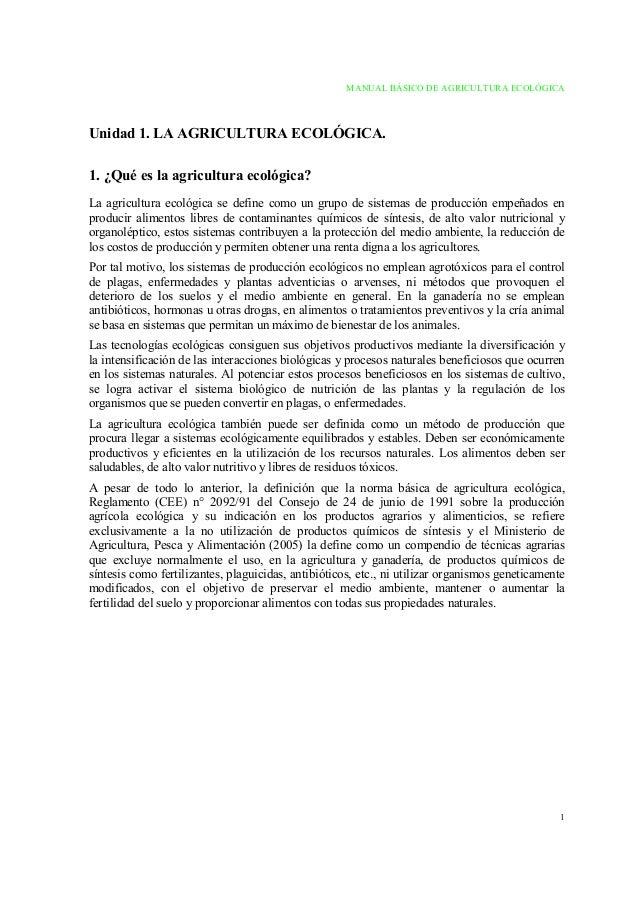 MANUAL BÁSICO DE AGRICULTURA ECOLÓGICA 1 Unidad 1. LA AGRICULTURA ECOLÓGICA. 1. ¿Qué es la agricultura ecológica? La agric...