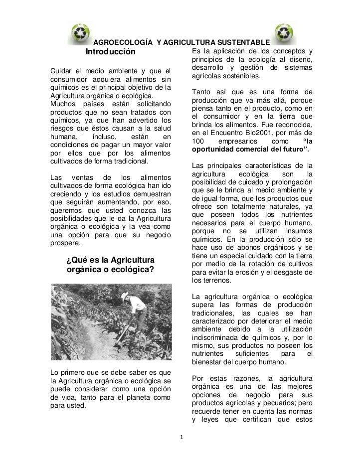 AGROECOLOGÍA Y AGRICULTURA SUSTENTABLE            Introducción                Es la aplicación de los conceptos y         ...