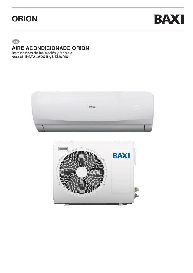 Manual split aire acondicionado baxi orion for Manual aire acondicionado