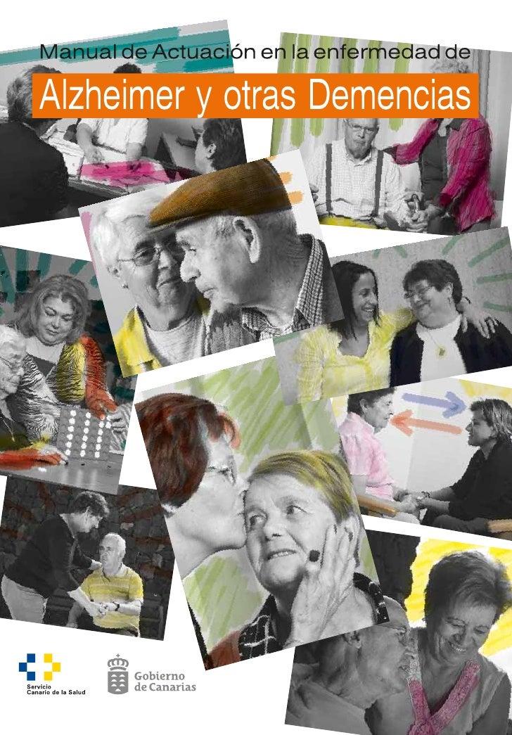 Manual de Actuación en la enfermedad deAlzheimer y otras Demencias