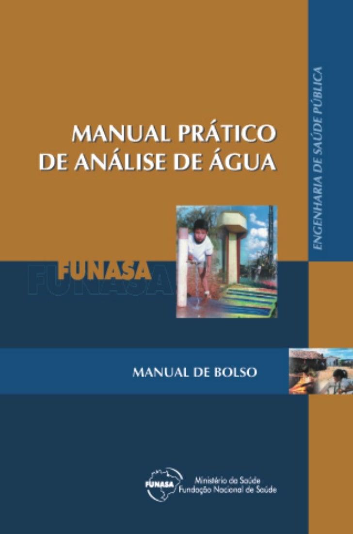 Manual Prático de   Análise de ÁguaBrasília, 2006
