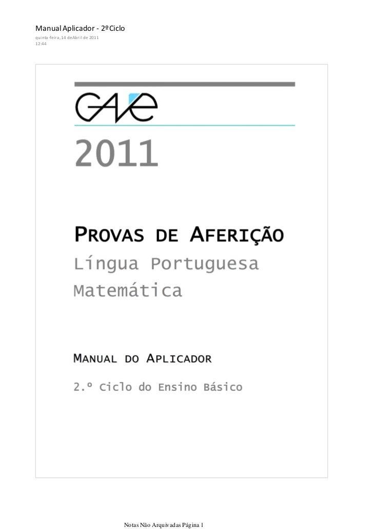 Manual Aplicador - 2ºCicloquinta-feira, 14 de Abril de 201112:44                                    Notas Não Arquivadas P...