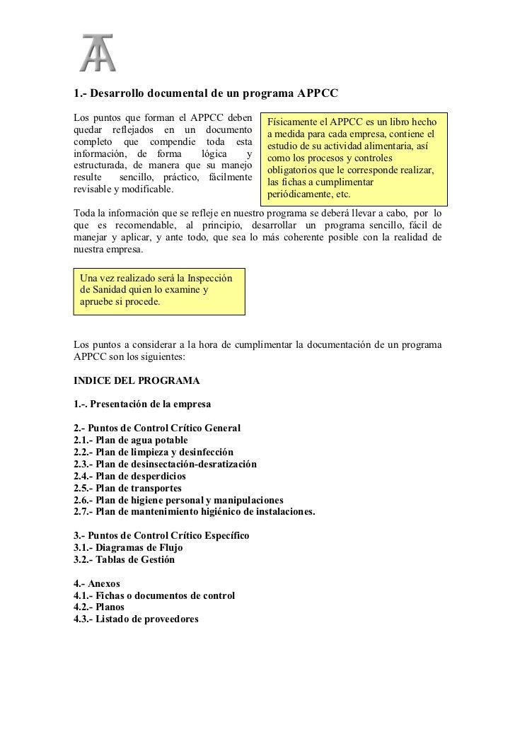 1.- Desarrollo documental de un programa APPCCLos puntos que forman el APPCC deben         Físicamente el APPCC es un libr...