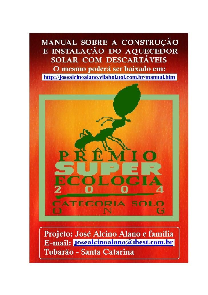 ATENÇÃO: Ao acessarem www.sema.pr.gov.br/ , no link                          terão outromanual deste projeto, elaborado e ...