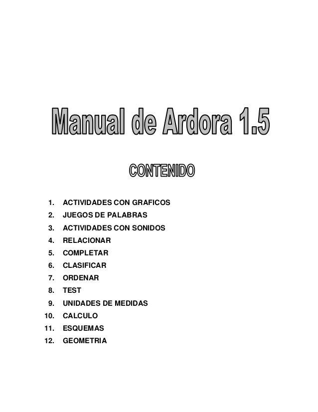 1. ACTIVIDADES CON GRAFICOS2. JUEGOS DE PALABRAS3. ACTIVIDADES CON SONIDOS4. RELACIONAR5. COMPLETAR6. CLASIFICAR7. ORDENAR...