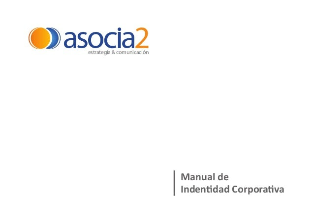 estrategia & comunicación  Manual de Indentidad Corporativa