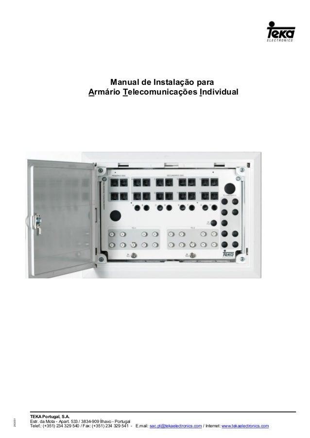TEKA Portugal, S.A. Estr. da Mota - Apart. 533 / 3834-909 Ílhavo - Portugal Telef.: (+351) 234 329 540 / Fax: (+351) 234 3...