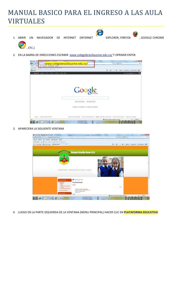 MANUAL BASICO PARA EL INGRESO A LAS AULAVIRTUALES 1. ABRIR     UN      NAVEGADOR   DE   INTERNET    (INTERNET      EXPLORE...