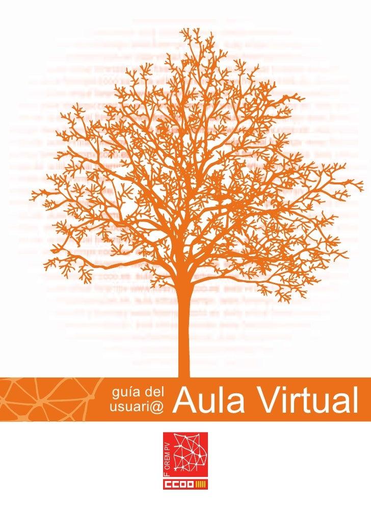 guía delusuari@            Aula Virtual       F OREM PV