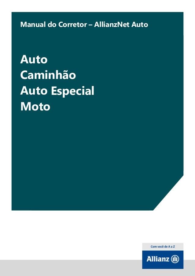 1Manual do Corretor – AllianzNet AutoAutoCaminhãoAuto EspecialMoto