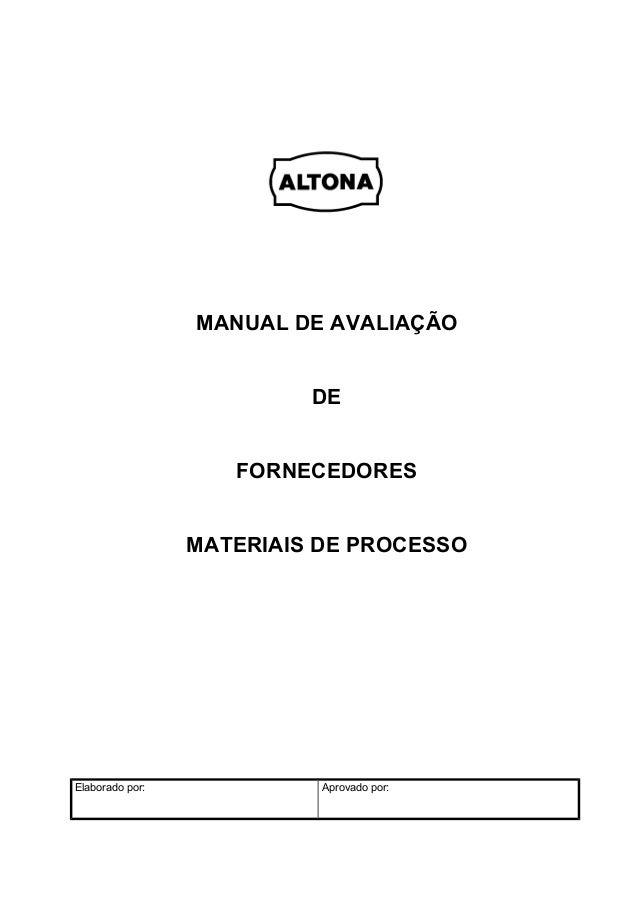 MANUAL DE AVALIAÇÃO                          DE                    FORNECEDORES                 MATERIAIS DE PROCESSOElabo...