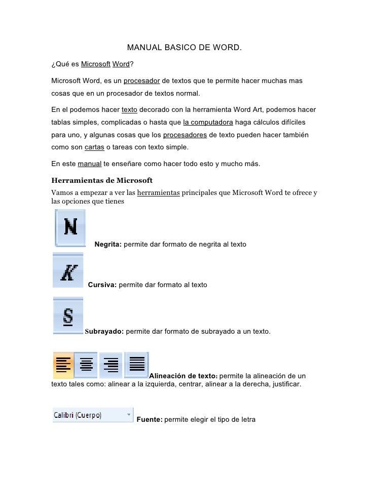 MANUAL BASICO DE WORD. ¿Qué es Microsoft Word?  Microsoft Word, es un procesador de textos que te permite hacer muchas mas...