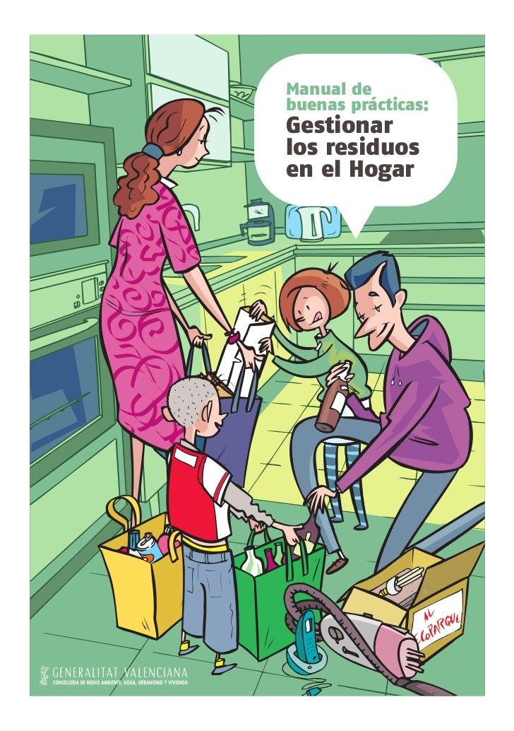 Manual debuenas prácticas:Gestionarlos residuosen el Hogar