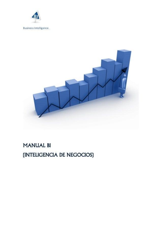Business Intelligence. MANUAL BI (INTELIGENCIA DE NEGOCIOS)