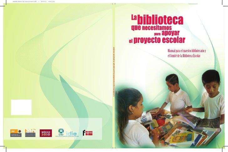 Manual para el maestro bibliotecario yel Comité de la Biblioteca Escolar