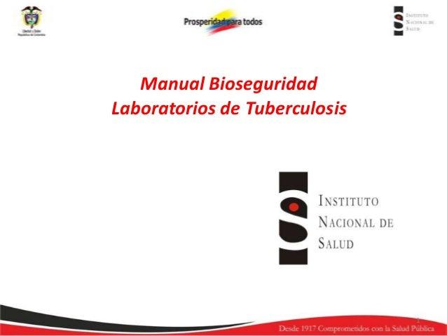Manual Bioseguridad Laboratorios de Tuberculosis  1