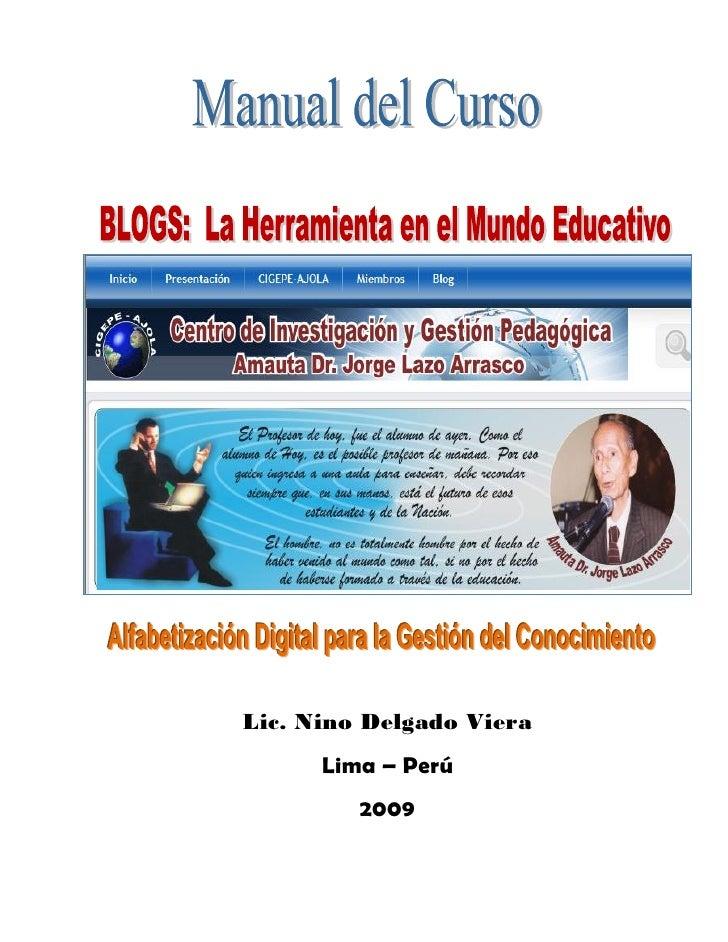 Lic. Nino Delgado Viera       Lima – Perú          2009