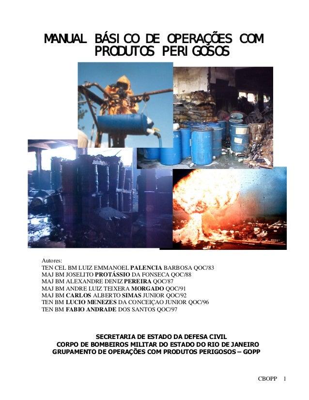 SECRETARIA DE ESTADO DA DEFESA CIVIL CORPO DE BOMBEIROS MILITAR DO ESTADO DO RIO DE JANEIRO GRUPAMENTO DE OPERAÇÕES COM PR...
