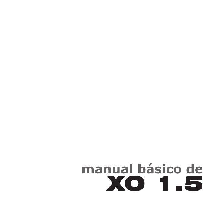 MANUAL BÁSICO XO 1.5