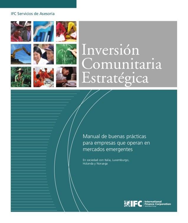 Inversión Comunitaria Estratégica Manual de buenas prácticas para empresas que operan en mercados emergentes En sociedad c...