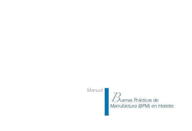 Buenas Prácticas de Manufactura (BPM) en Hoteles Manual